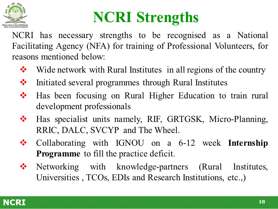 Advantages and Opportunities  Availability of Rural Institutes with a service orientation in interior and backward regions.