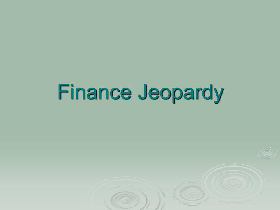 Finance Jeopardy