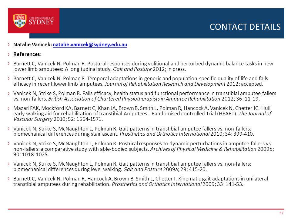 CONTACT DETAILS › Natalie Vanicek: natalie.vanicek@sydney.edu.aunatalie.vanicek@sydney.edu.au › References: › Barnett C, Vanicek N, Polman R.