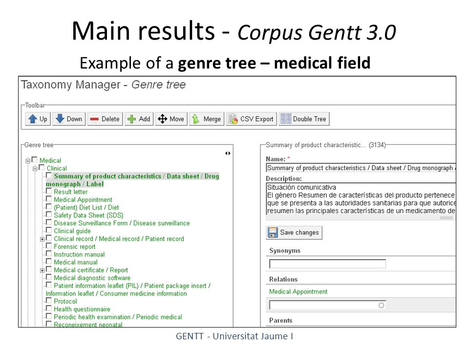 Main results - Corpus Gentt 3.0 Example of a genre tree – medical field GENTT - Universitat Jaume I