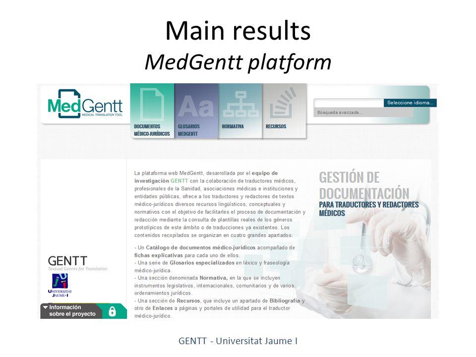 Main results MedGentt platform GENTT - Universitat Jaume I