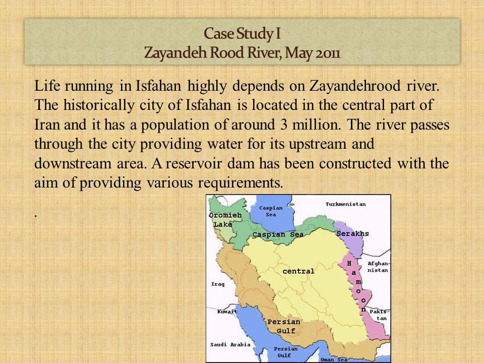 Life running in Isfahan highly depends on Zayandehrood river.