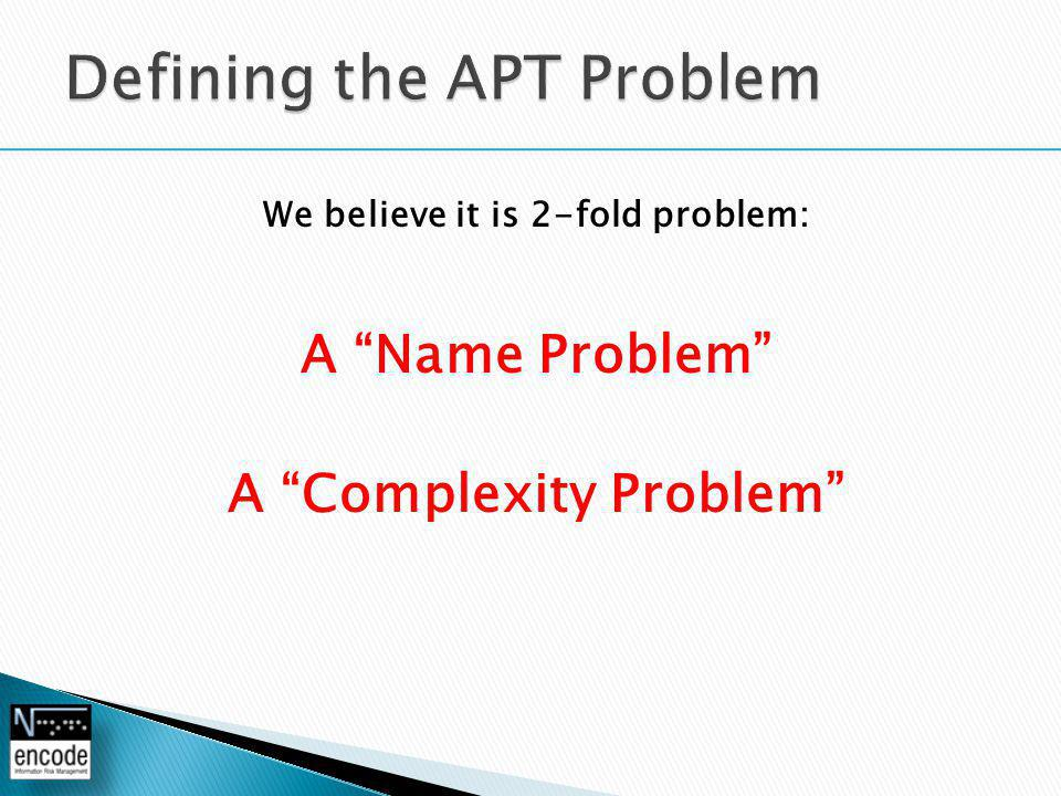 We believe it is 2-fold problem: A Name Problem A Complexity Problem