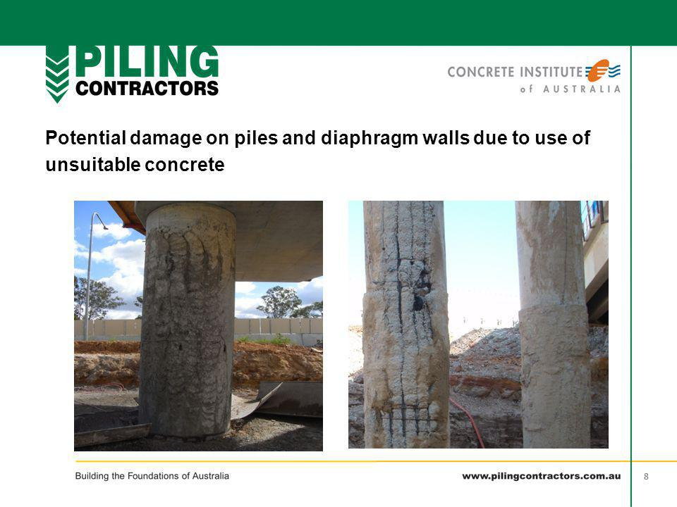 99 Potential damage on piles and diaphragm walls due to use of unsuitable concrete wet Bleeding channels