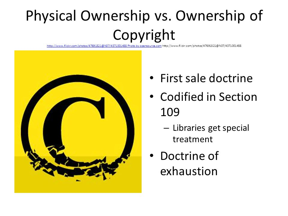 Physical Ownership vs.