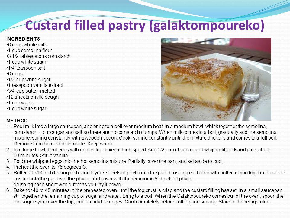 Custard filled pastry (galaktompoureko) INGREDIENTS 6 cups whole milk 1 cup semolina flour 3 1/2 tablespoons cornstarch 1 cup white sugar 1/4 teaspoon