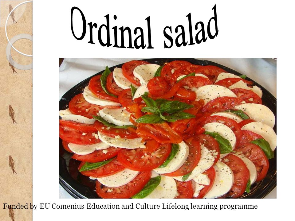 Ordinal salad is a salad of traditional Bulgarian cuisine.