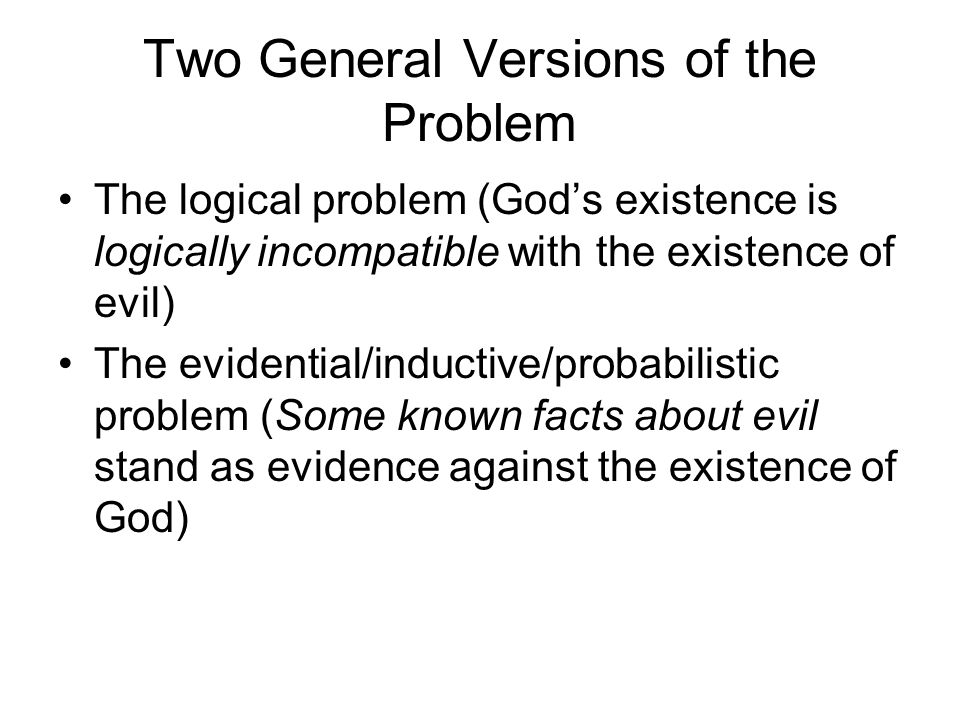 Three Common Theistic Responses to the General Argument from Evil Unknown Purpose Defense (UPD) Free Will Defense (FWD) Soul-Making Theodicy* (SMT) *Theodicy: is an attempt to resolve the evidential problem of evil by reconciling the traditional divine characteristics of omnibenevolence, omnipotence, and omniscience with the occurrence of evil or suffering in the world.
