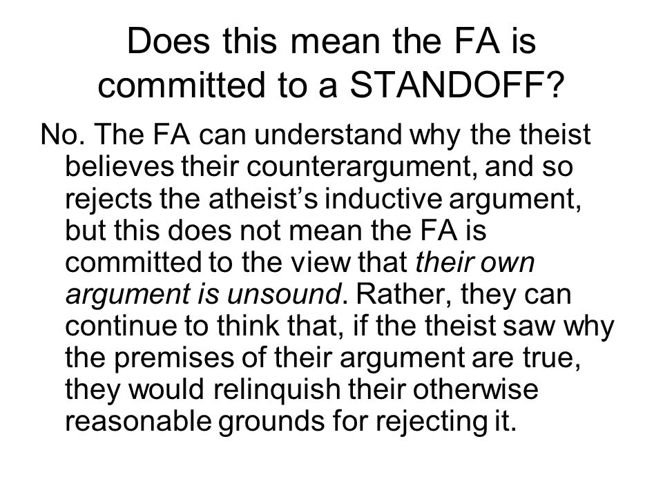 Does this mean the FA is committed to a STANDOFF. No.