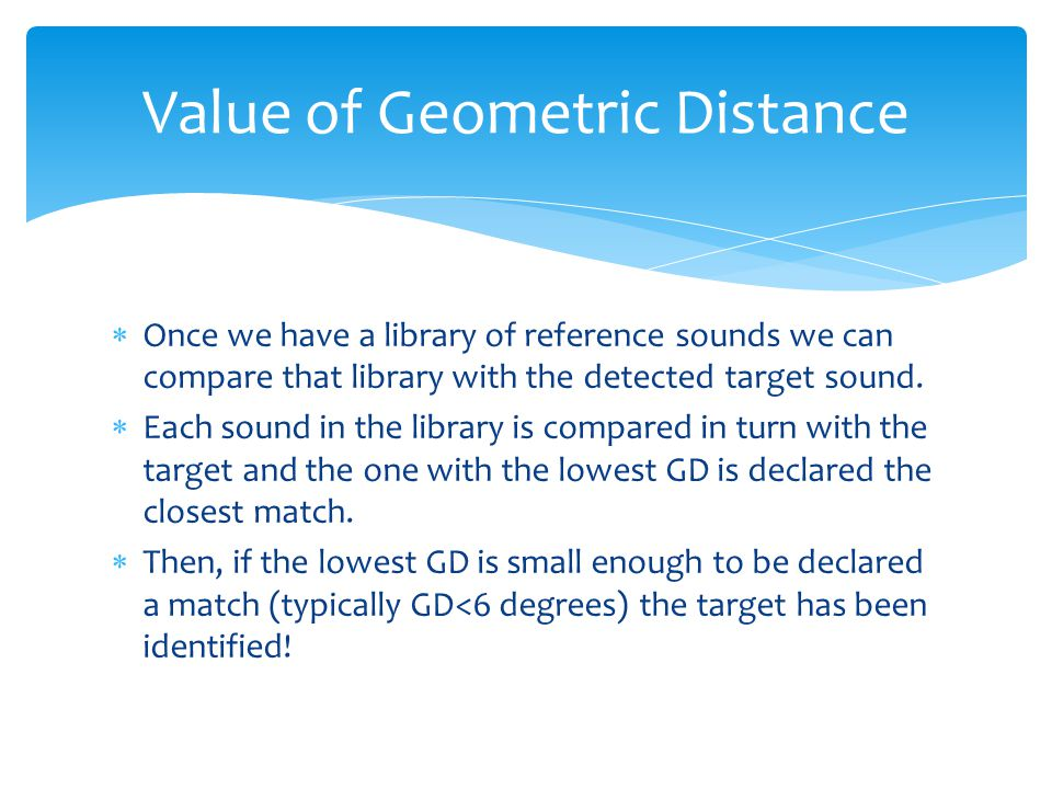 As a measure of similarity we can use the GD between two n-dimensional shapes to measure their similarity.