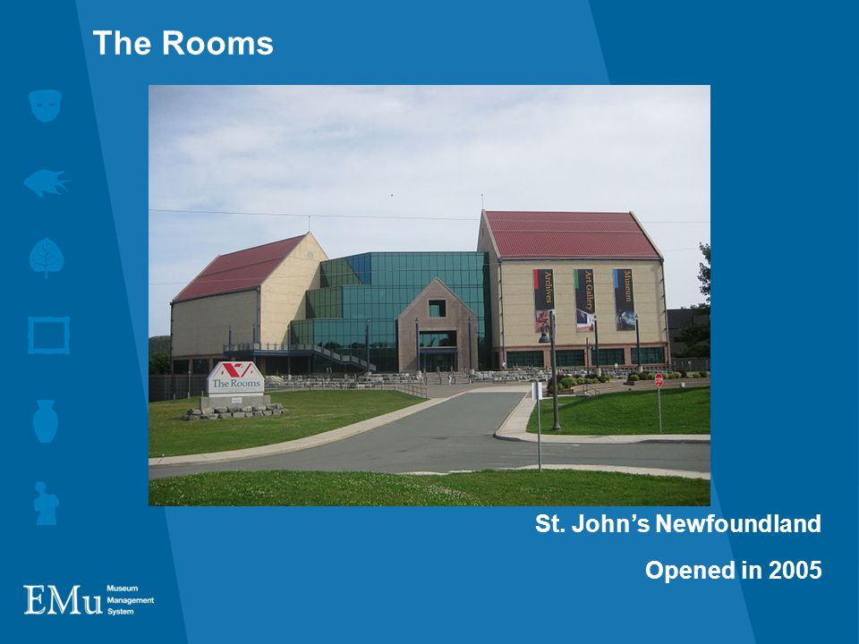 St. John's Newfoundland Opened in 2005 The Rooms