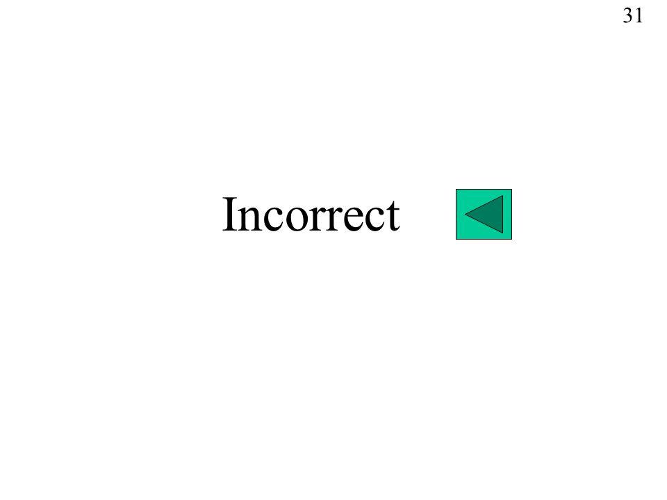 Incorrect 31