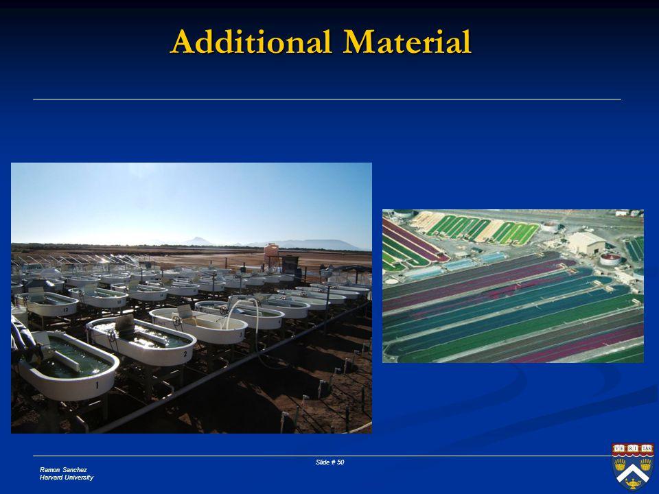Ramon Sanchez Harvard University Slide # 50 Additional Material