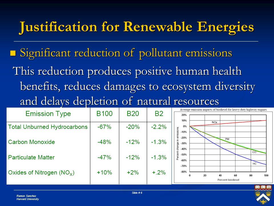 Ramon Sanchez Harvard University Slide # 6 Significant reduction of pollutant emissions Significant reduction of pollutant emissions This reduction pr