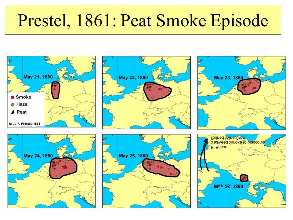 Prestel, 1861: Peat Smoke Episode
