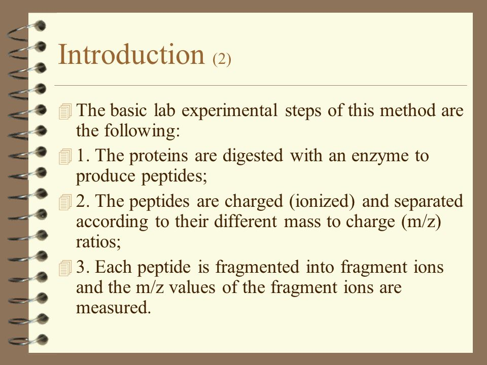Introduction (2) 4 The basic lab experimental steps of this method are the following: 4 1.