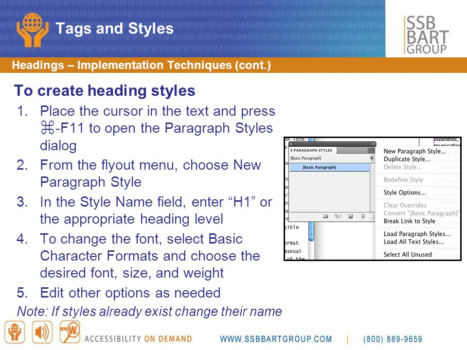 Headings – Implementation Techniques (cont.) To create heading styles 1.Place the cursor in the text and press ⌘ -F11 to open the Paragraph Styles dia