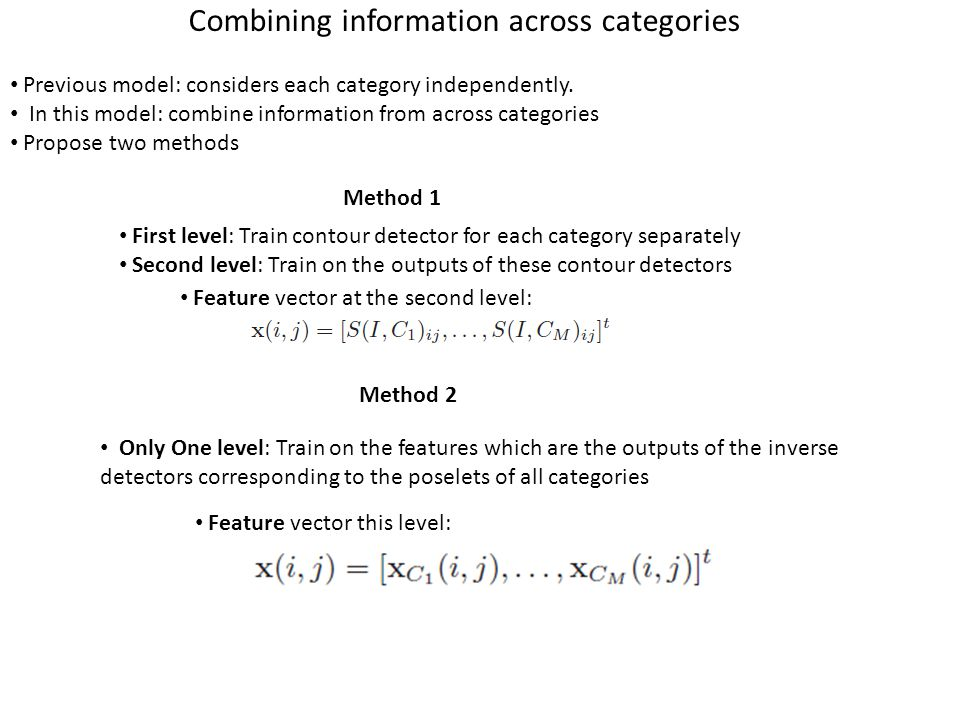 Combining information across categories Previous model: considers each category independently.