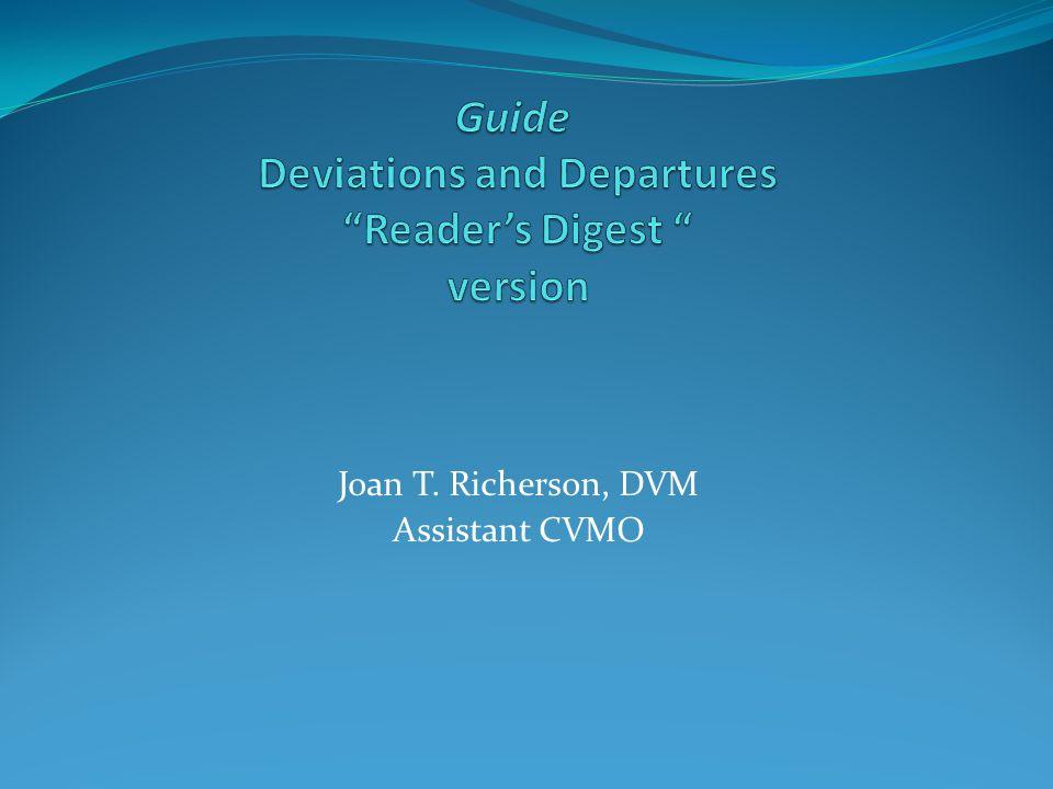 Joan T. Richerson, DVM Assistant CVMO
