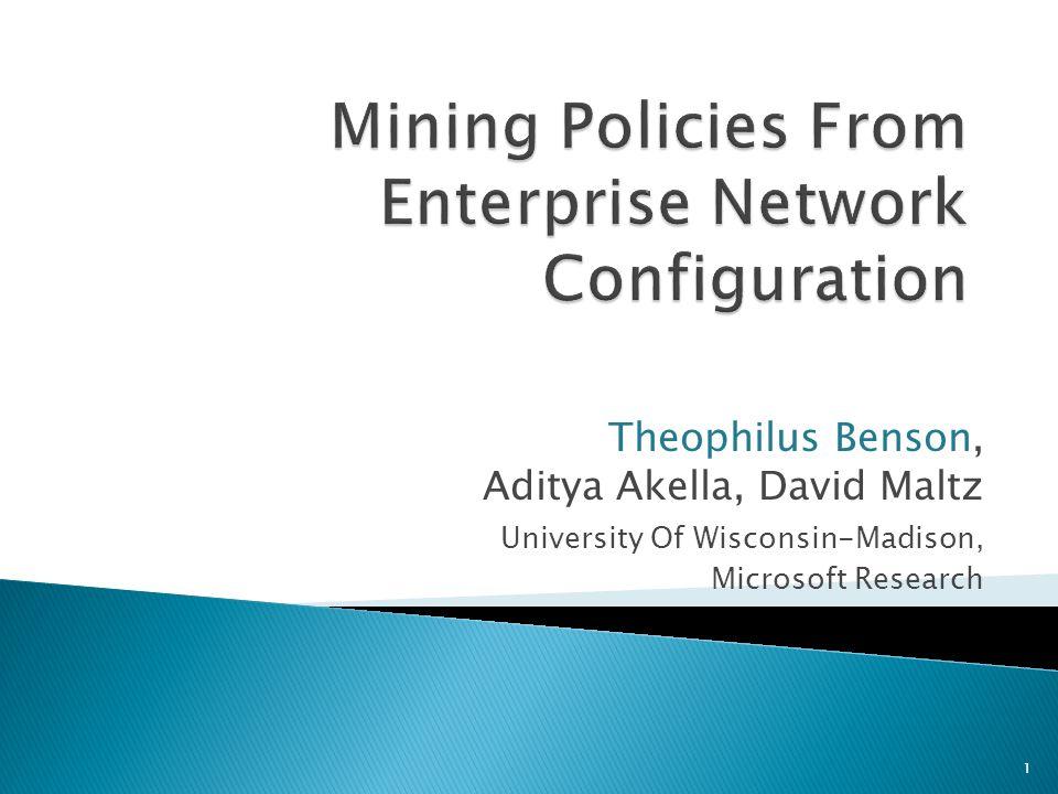 Theophilus Benson, Aditya Akella, David Maltz University Of Wisconsin-Madison, Microsoft Research 1