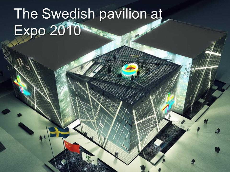 The Swedish pavilion at Expo 2010