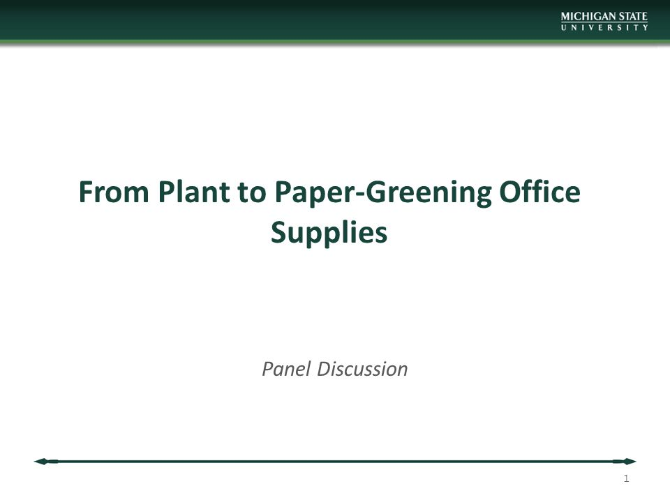 From Plant to Paper-Greening Office Supplies Panel Discussion 1
