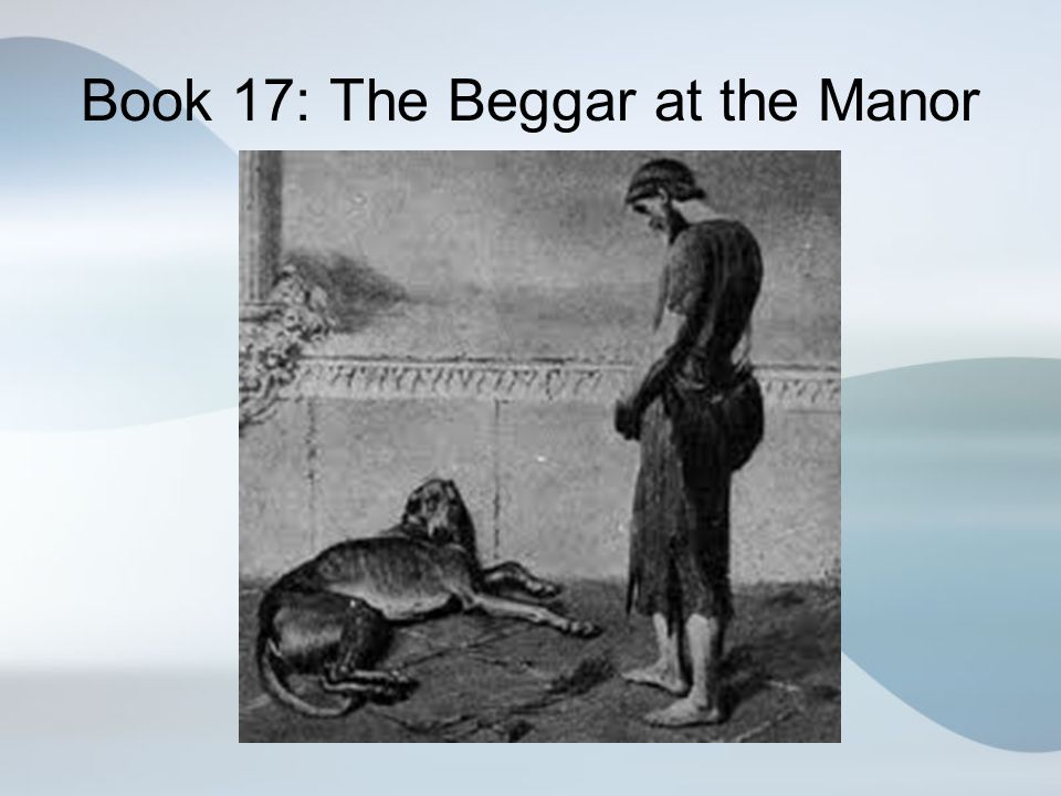 Book 17: The Beggar at the Manor
