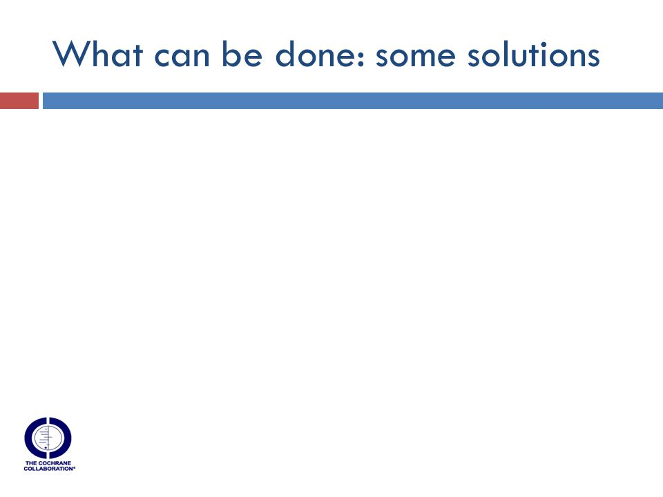 What can be done: some solutions