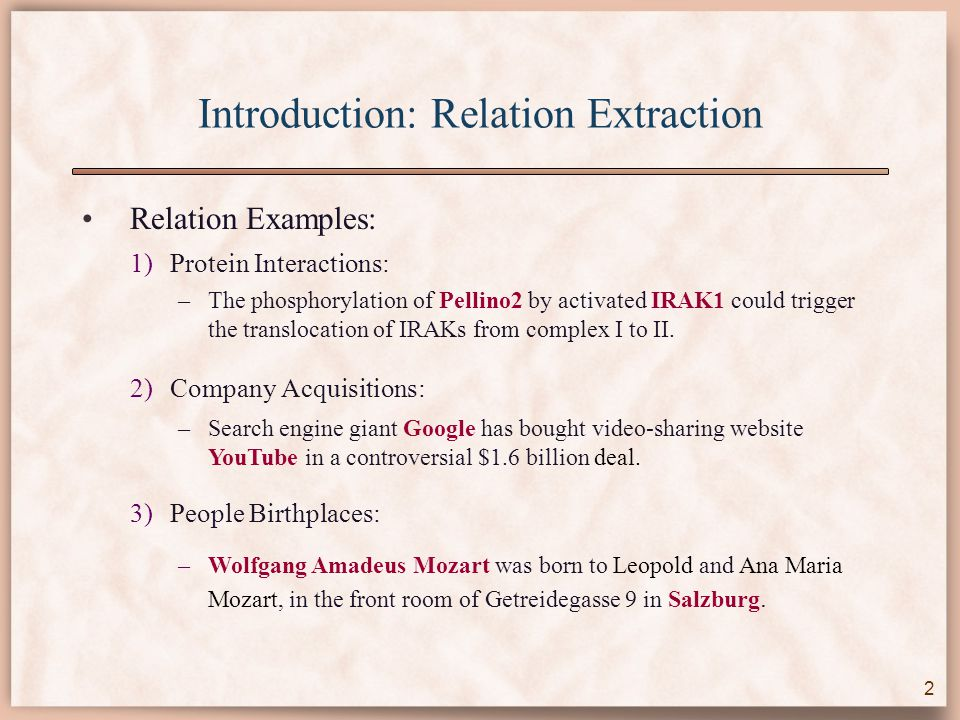 MIL Relation Extraction Datasets Given two arguments a 1 and a 2, submit query string a 1 * * * * * * * a 2 to Google.