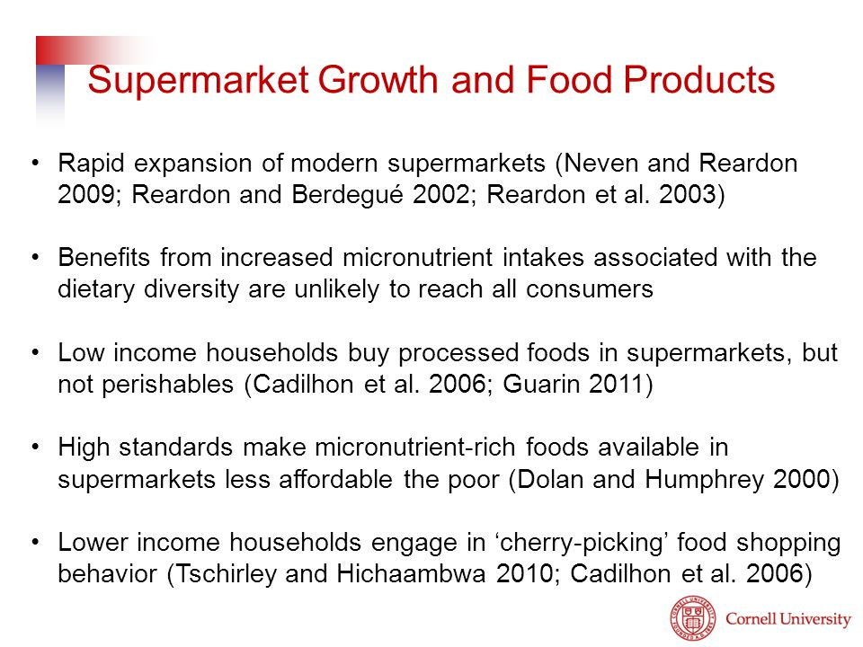 Rapid expansion of modern supermarkets (Neven and Reardon 2009; Reardon and Berdegué 2002; Reardon et al.