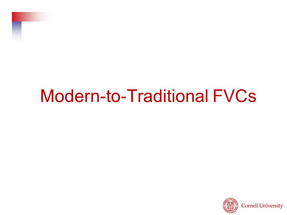 Modern-to-Traditional FVCs