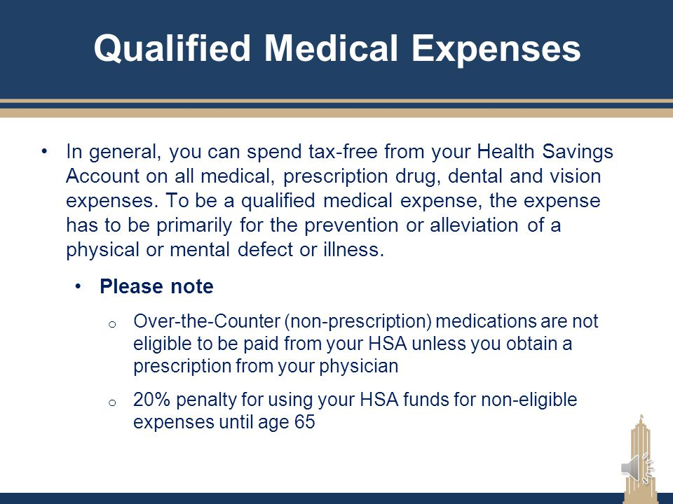 Spouse's Medical Plan or FSA Spouse can be enrolled in any type of insurance plan Will not affect your eligibility to contribute If you are covered by
