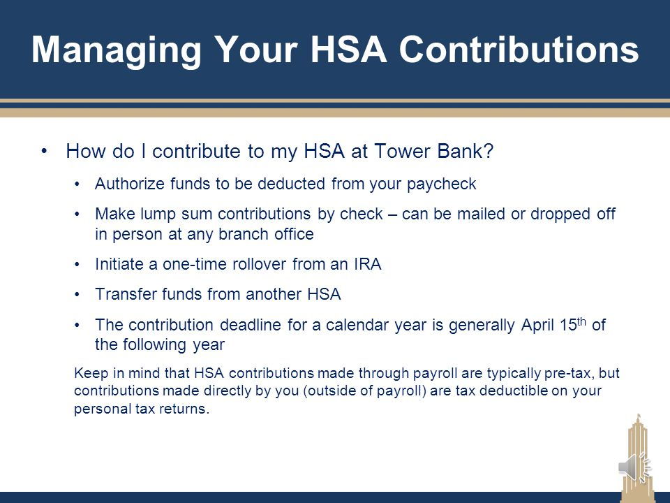 HSA Contributions IRS annual contribution limits (from all sources) If one or both spouses are age 55 or older, the additional $1,000 catch-up contrib