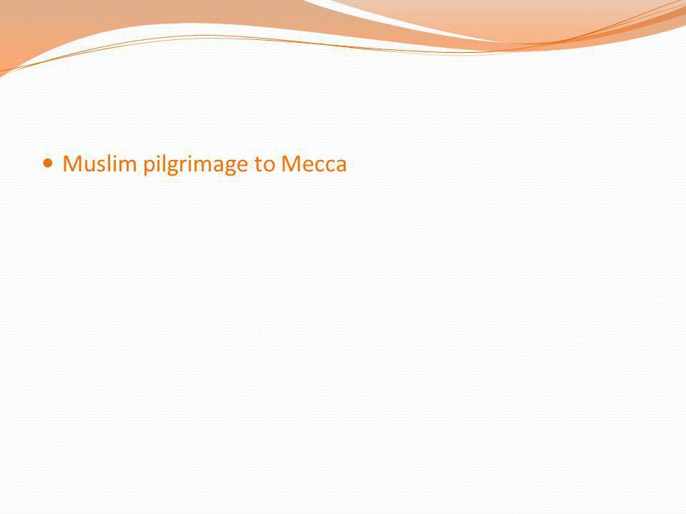 Muslim pilgrimage to Mecca