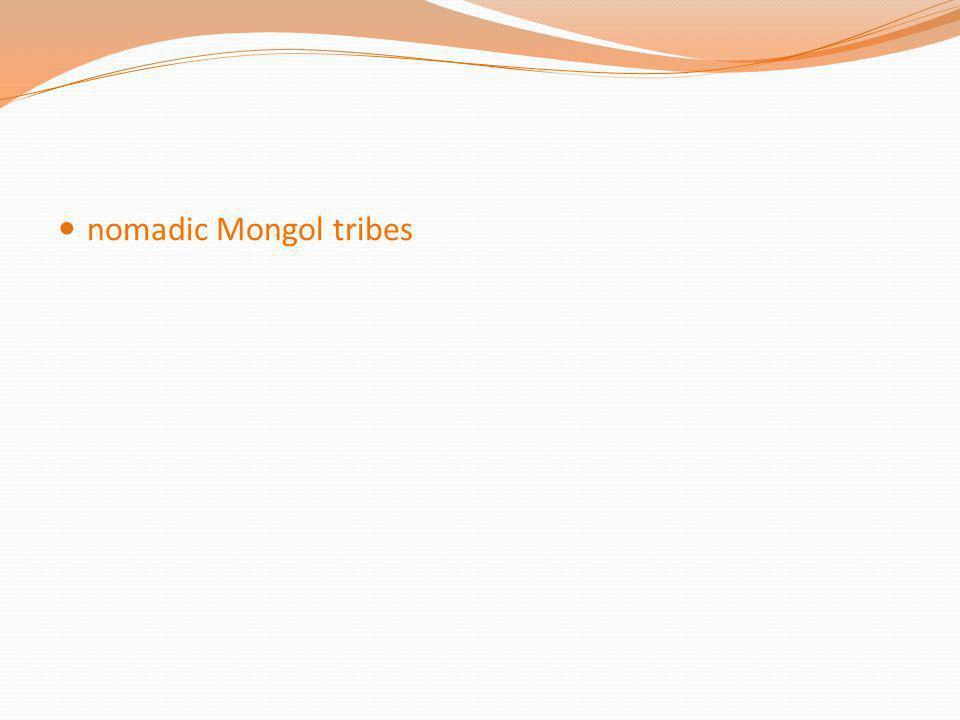 nomadic Mongol tribes