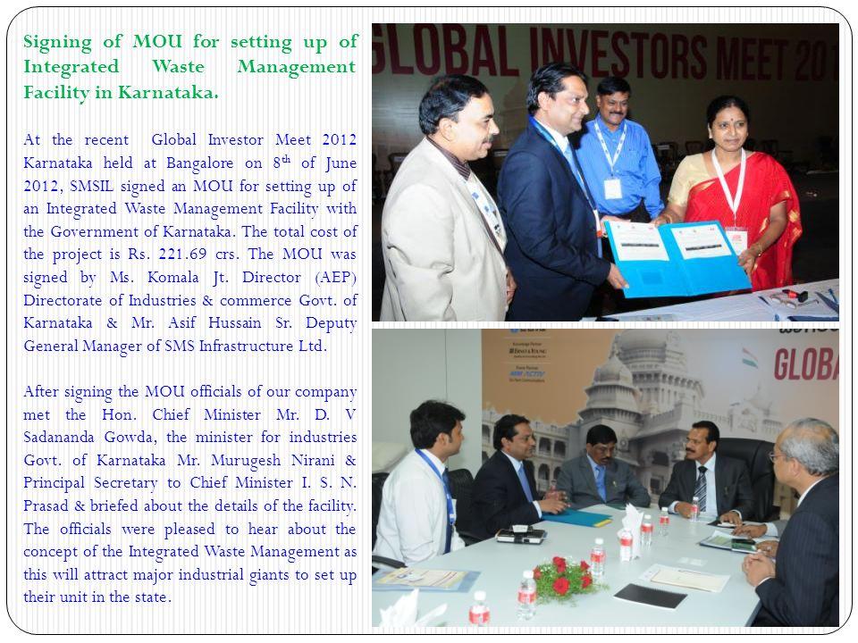 Signing of MOU for setting up of Integrated Waste Management Facility in Karnataka. At the recent Global Investor Meet 2012 Karnataka held at Bangalor