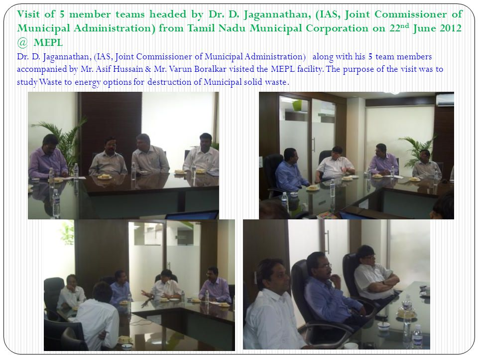 Visit of 5 member teams headed by Dr. D. Jagannathan, (IAS, Joint Commissioner of Municipal Administration) from Tamil Nadu Municipal Corporation on 2