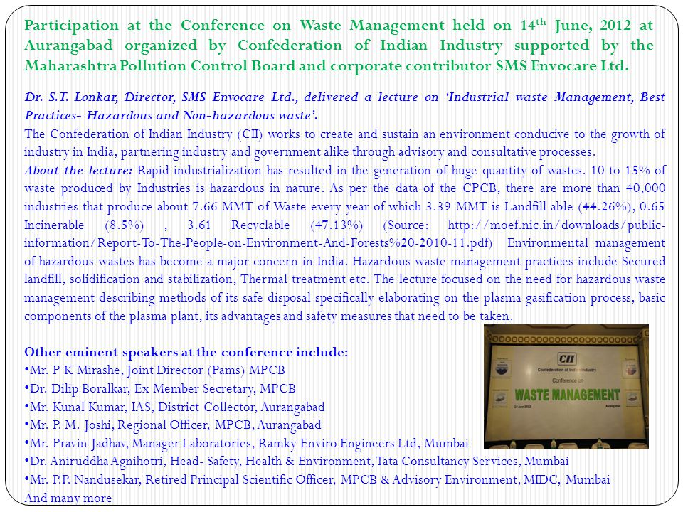 Participation at the Conference on Waste Management held on 14 th June, 2012 at Aurangabad organized by Confederation of Indian Industry supported by