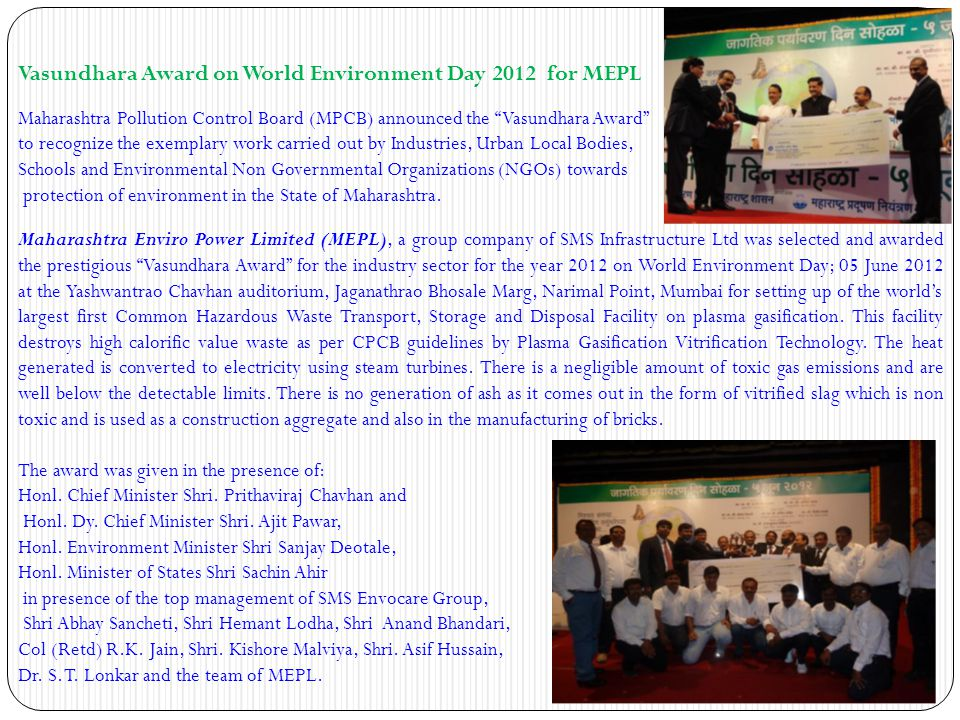Paryavaran Gaurav Puraskar for MEPL Paryavaran Gaurav Puraskar from the Environmental Club of India (ECI) is a forum meeting worldwide requirement of safe & Clean Drinking Water, Solid Waste Management, Industrial Pollution, Hospital Waste Management, Hazardous Waste Management & other environmental issues.