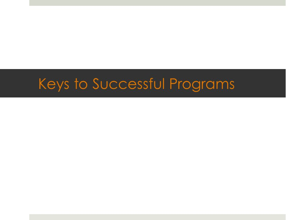 Keys to Successful Programs