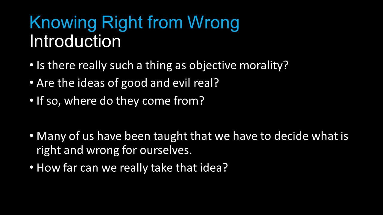 Is there really such a thing as objective morality.