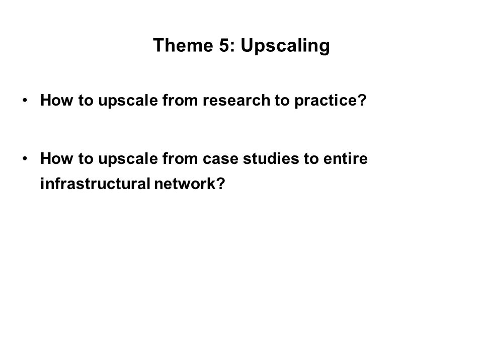 Theme 6: Communication challenges Building bridges between research disciplines.
