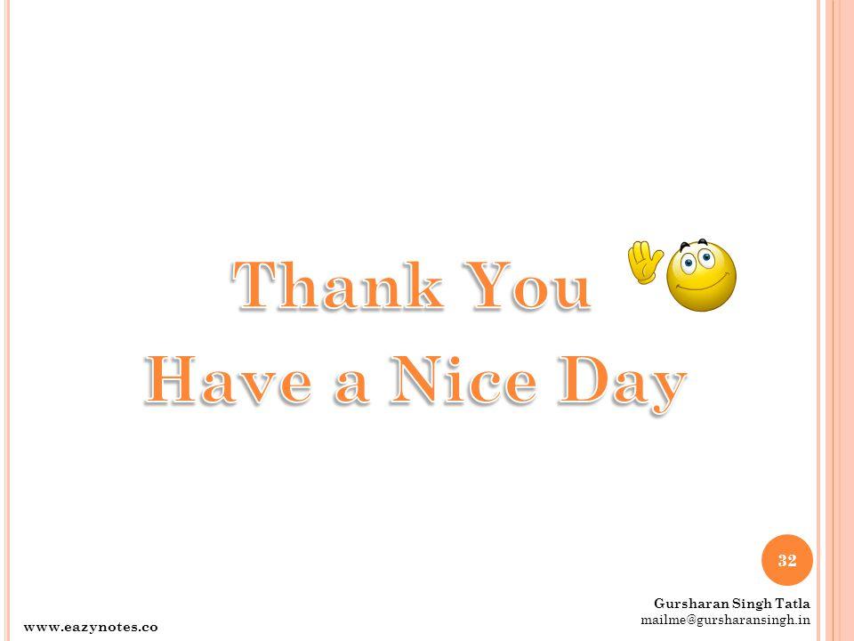 32 www.eazynotes.co m Gursharan Singh Tatla mailme@gursharansingh.in
