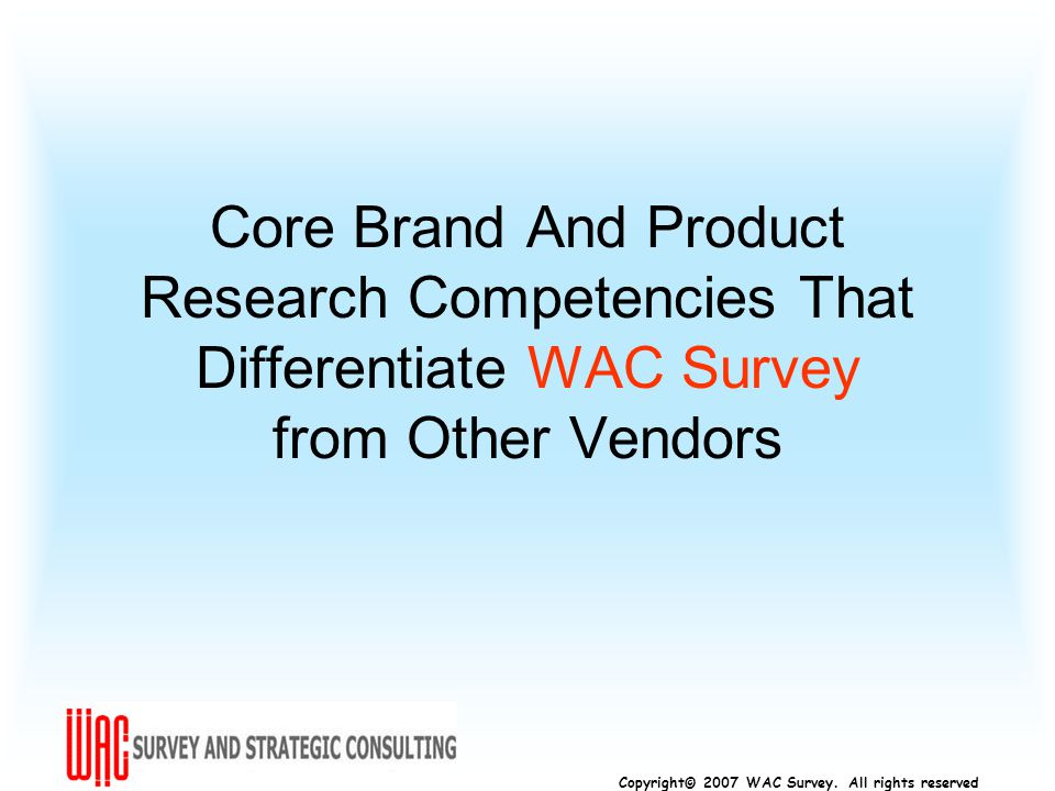 Copyright© 2007 WAC Survey.