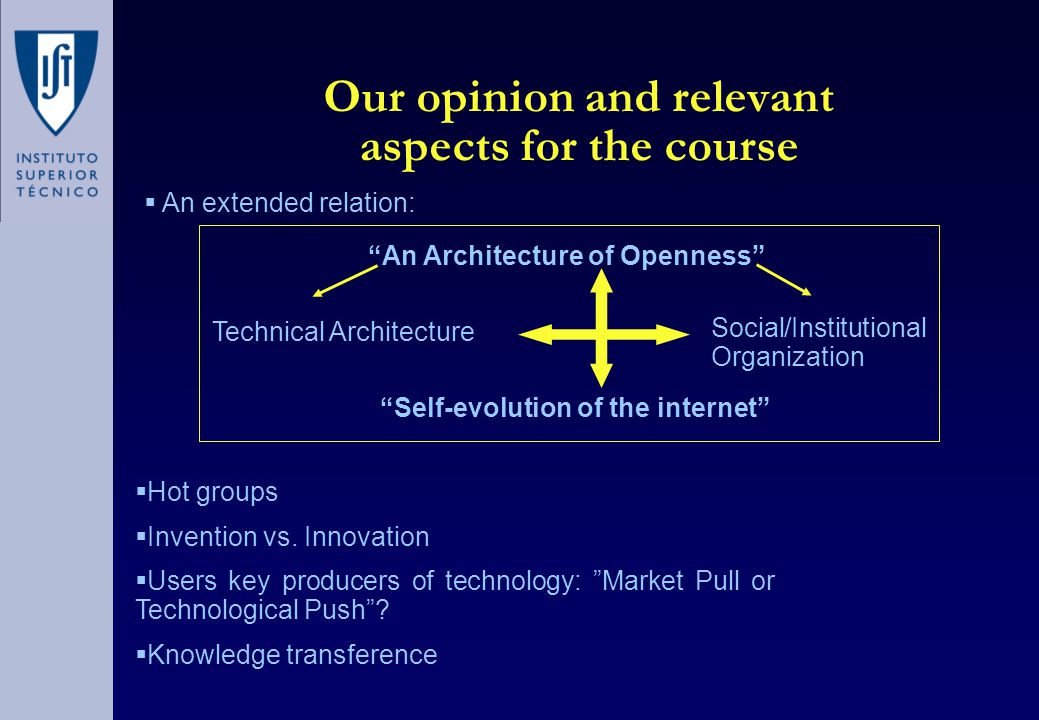 Our opinion and relevant aspects for the course  Hot groups  Invention vs.