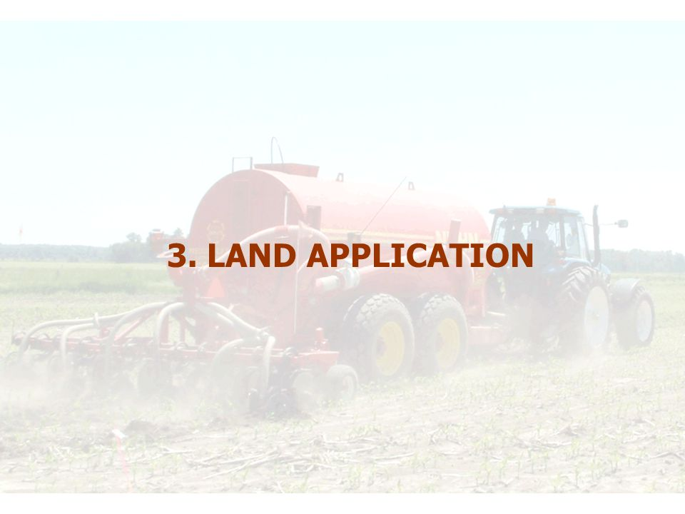 3. LAND APPLICATION