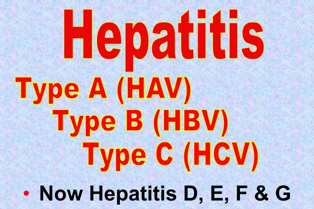 Now Hepatitis D, E, F & G