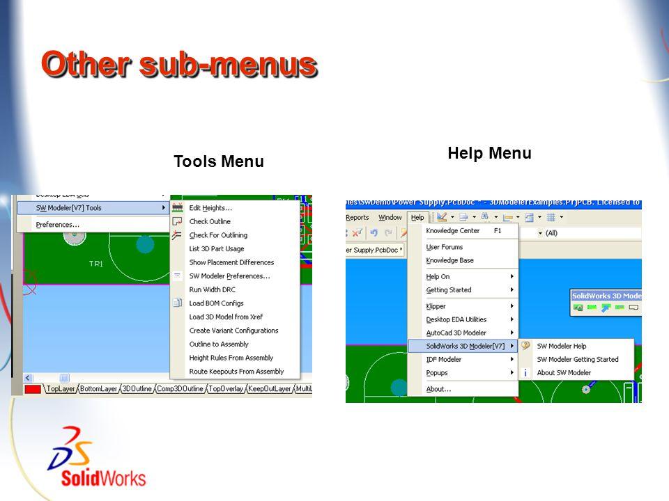 Other sub-menus Tools Menu Help Menu