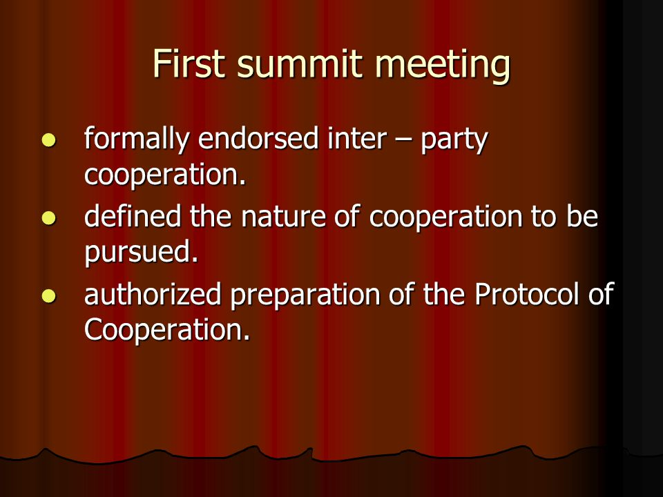 First summit meeting formally endorsed inter – party cooperation.