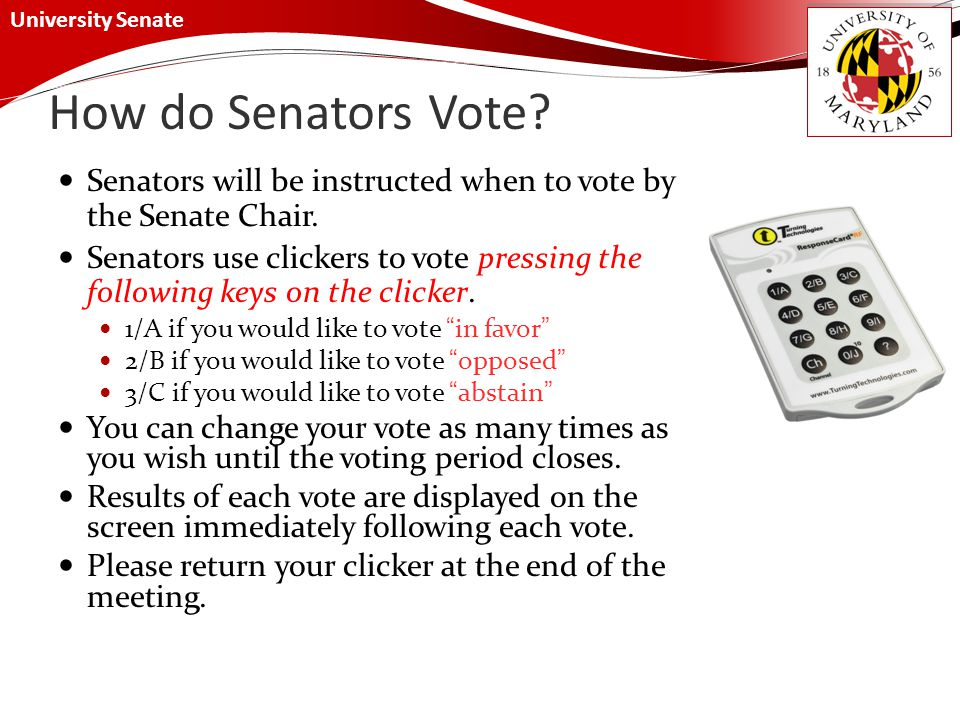 University Senate How do Senators Vote.